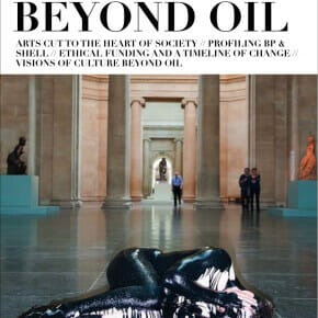 'Not if but when: Culture Beyond Oil' - order your copy now