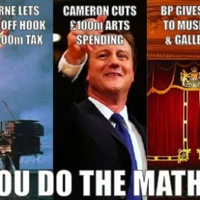 Arts cuts, oil sponsorship & Osborne's North Sea tax breaks