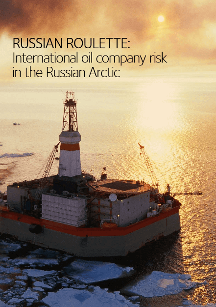 Russian Roulette: International Oil Company Risk in the Russian Arctic