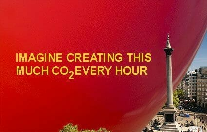 """Imagine creating this much CO2 every hour"""