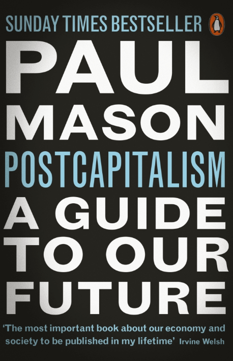 Paul Mason's 'Postcapitalism'