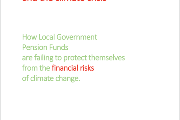 "New Report: ""Risky Business: Local Government Pension Funds and the Climate Crisis"""