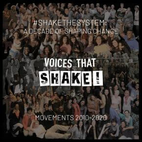 #ShakeTheSystem: Legacies & futures with Voices that Shake!